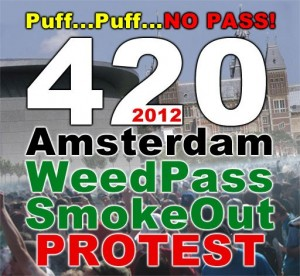 420 - 2012 Amsterdam WeedPass SmokeOut Protest